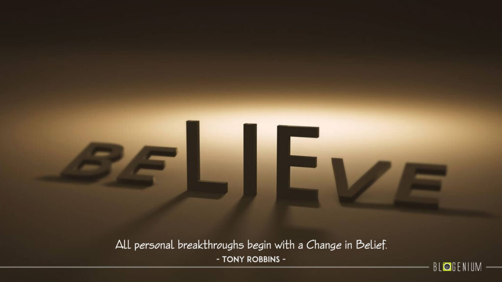 All personal breakthroughs begin with a Change in Belief.