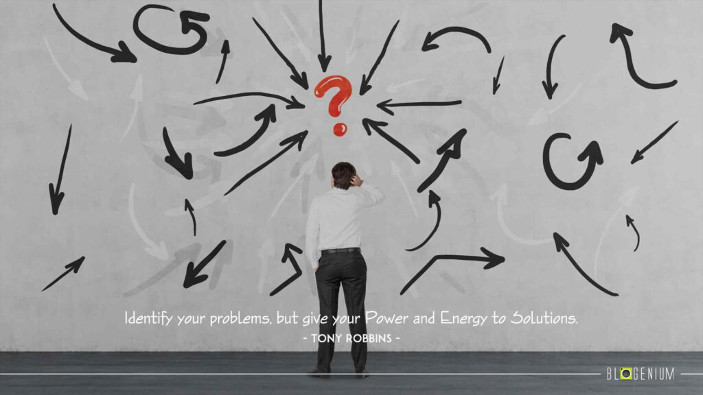 Motivational Quotes of the Day: Identify your problems, but give your Power and Energy to solutions.